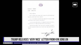 Trump releases 'very nice' letter from Kim Jong Un
