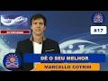 Dê o seu melhor – Marcello Cotrim [Entrevidas #17]