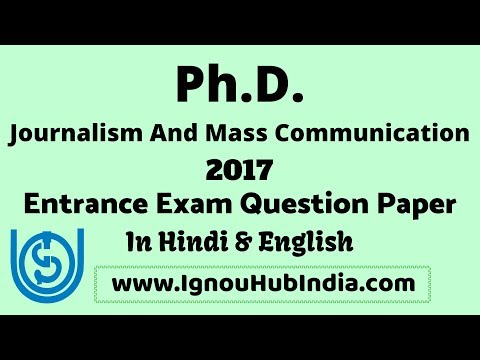 IGNOU Ph.D Journalism And Mass Communication Entrance Exam Question Paper 2017 In Hindi English PhD