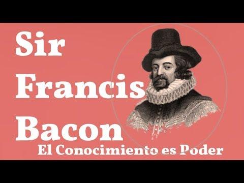 Sir Francis Bacon, El Conocimiento es Poder
