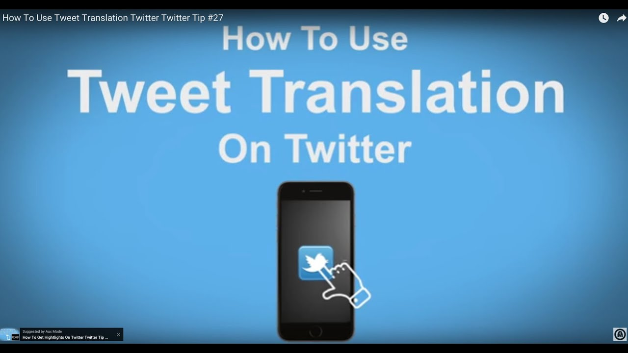 How To Use Tweet Translation Twitter - Twitter Tip #27