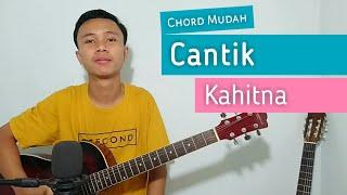 Download lagu (TUTORIAL GITAR) Cantik - KAHITNA | Chord Mudah