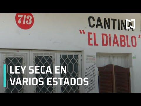 Coronavirus en México l Ley seca en varios estados por Coronavirus - Despierta