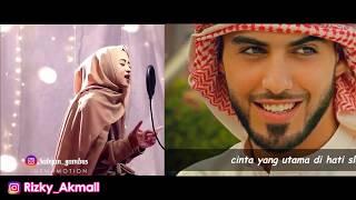 Ya Habibal Qolbi Duet Maut Omar Borkan Al Gala dan Nissa Sabyan
