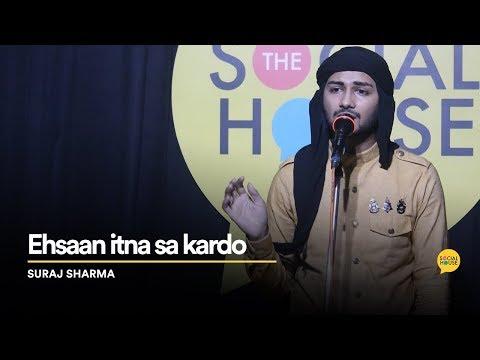 Ehsaan itna sa kardo | Suraj Sharma | Original Song | The Social House | Whatashort
