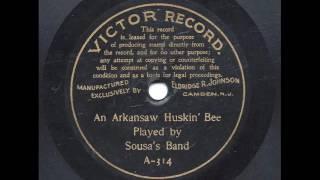 An Arkansaw Huskin' Bee - Sousa's Band