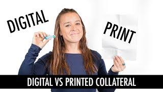 Digital vs. Printed Collateral