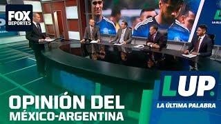 LUP:  ¿Argentina ubicó en su realidad a México?