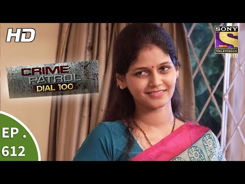 Crime Patrol Dial 100 - क्राइम पेट्रोल -  A Murder In Delhi - Ep 612 - 21st September, 2017