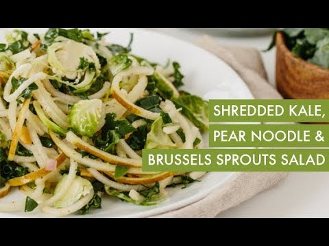 Shredded Kale, Pear Noodle and Brussels Sprouts Salad I Spiralizer Recipe