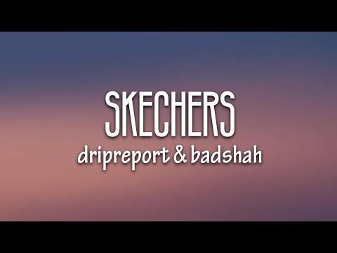 dripreport---skechers-(lyrics)-feat.-badshah