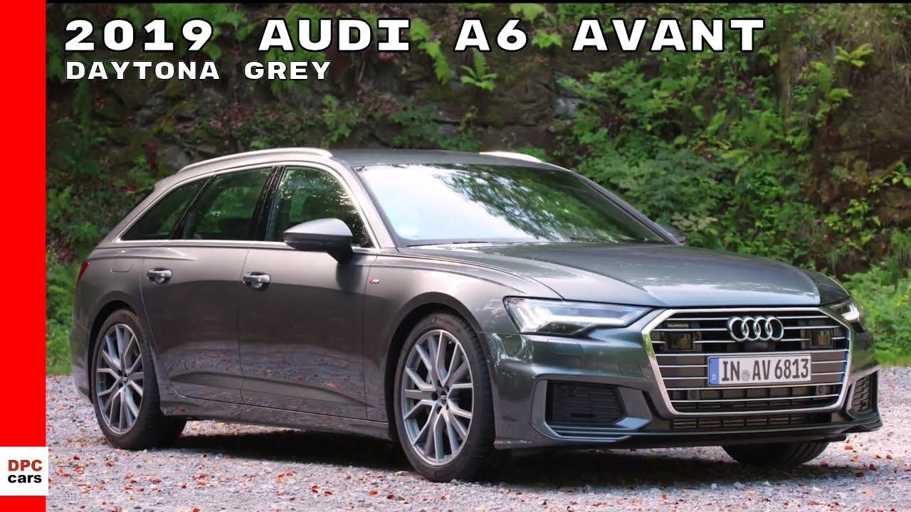 2019 audi a6 avant daytona grey youtube. Black Bedroom Furniture Sets. Home Design Ideas