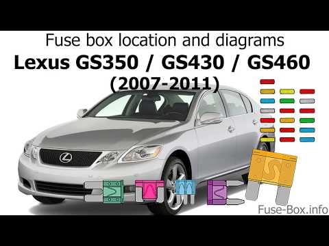 Fuse box location and diagrams: Lexus GS350 / GS430 / GS460 (2006-2011) -  YouTubeYouTube