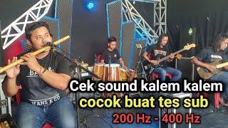 Cek Sound Kalem Kalem Cocok Buat TES SUB - Gass Music Audio Clarity