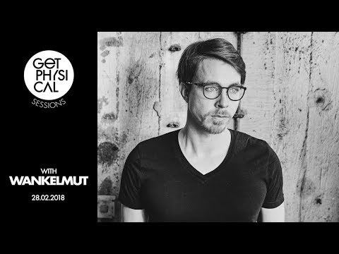 Get Physical Sessions Episode 89 with Wankelmut