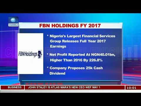 Nigeria's Largest Financial Services Group Releases Full Year 2017 Earnings |Business Morning|