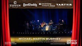 Michael Martin Murphey - What's Forever For