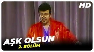 Aşk Olsun - 2. Bölüm (1974)