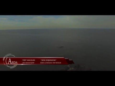 Yiğit Mahzuni & Seni Düşündüm [© 2016 ARDA Müzik] (Official Video)