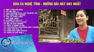 Dân ca Nghệ Tĩnh - Những bài hát hay nhất [Tuyển chọn Dân ca Nghệ Tĩnh] thumbnail
