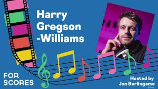 For Scores: Harry Gregson-Williams (Episode 3)