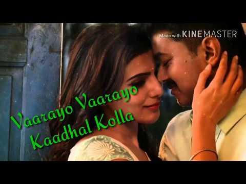 Vaaarayo Vaarayo || Whatsapp Status Song || Love Song || Mazhai Thuligal