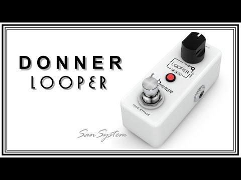 DONNER - Looper  ( Loop Pedal )