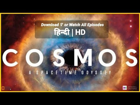 Cosmos : A Spacetime Odyssey in Hindi | All Episodes