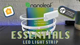 Nanoleaf Essentials Light Strip - A True Essential For Any Smart Home!