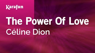 Karaoke The Power Of Love - Céline Dion *