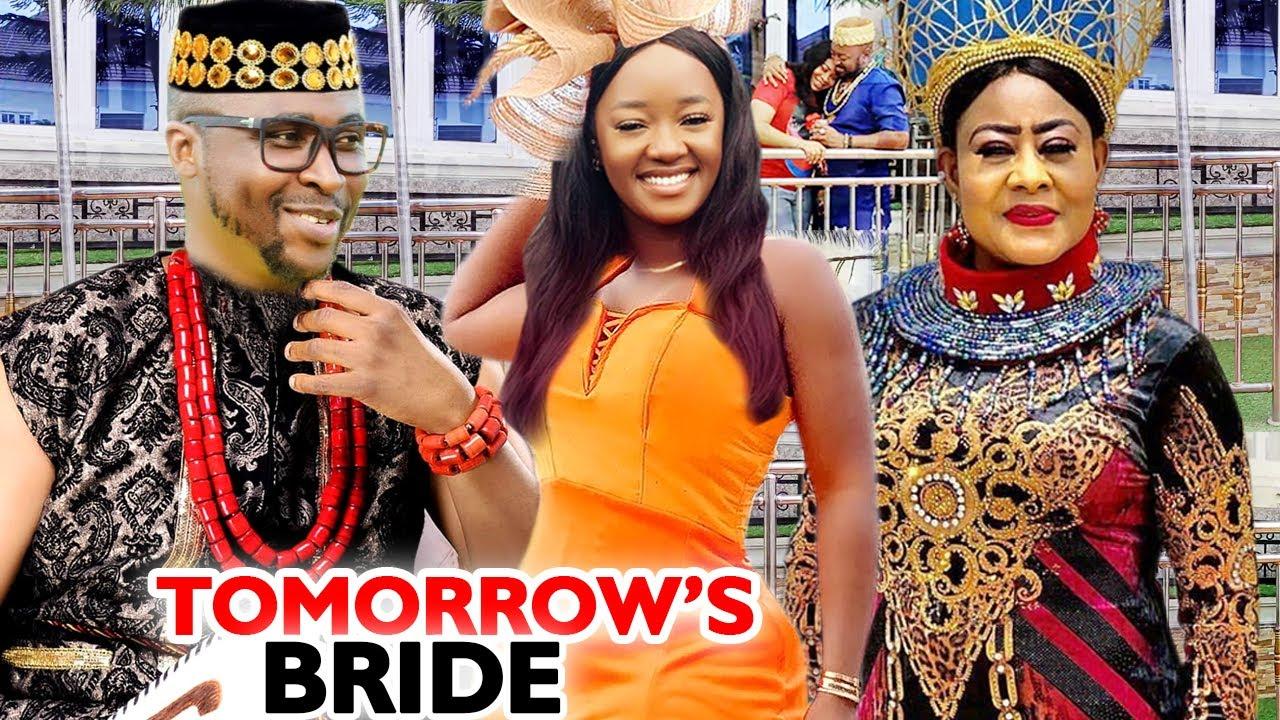 TOMORROW'S BRIDE SEASON 1&2 COMPLETE MOVIE (ONNY MICHAEL) 2020 LATEST NIGERIAN NOLLYWOOD MOVIE