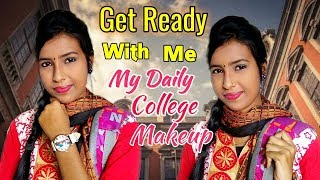 Get Ready With Me For College || My Daily College Makeup Routine