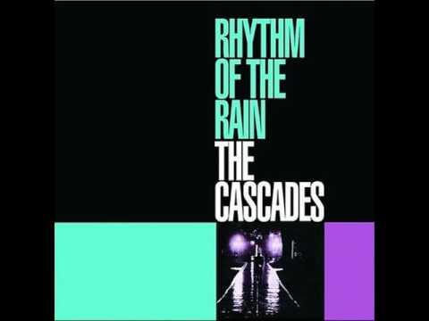 The Cascades - Rhythm Of The Rain (Digitally Remastered)