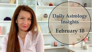 Daily Astrology Horoscope: February 10 | Creativity and Inspiration!