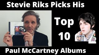 Stevie Riks Picks His Top 10 Paul McCartney Albums