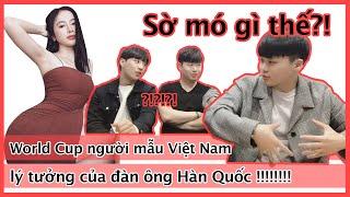 World Cup người mẫu Việt Nam lý tưởng của đàn ông Hàn Quốc.