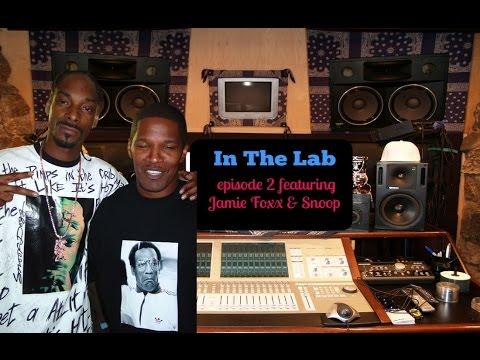 In The Lab 2 feat Snoop, Jamie Foxx & Kirko Bangs