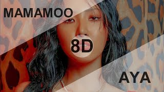 MAMAMOO (마마무) - AYA [8D USE HEADPHONE] 🎧