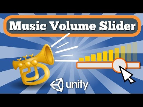 Unity Tutorial How To Create Slider To Control Music Or Sound Volume Modifying Audio Source Volume