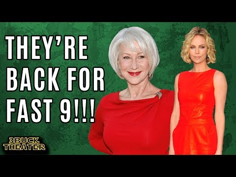 Charlize Theron & Helen Mirren return for FAST & FURIOUS 9
