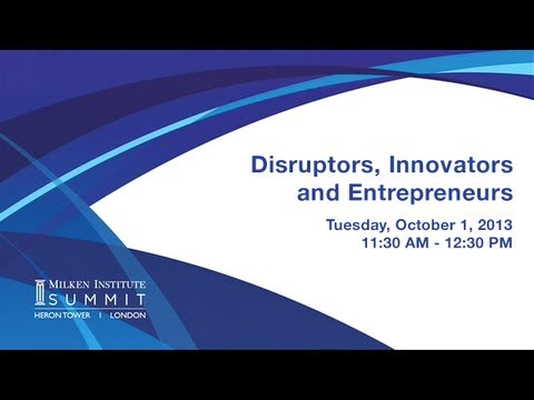 MI Summit 2013 - London: Disruptors, Innovators and Entrepreneurs
