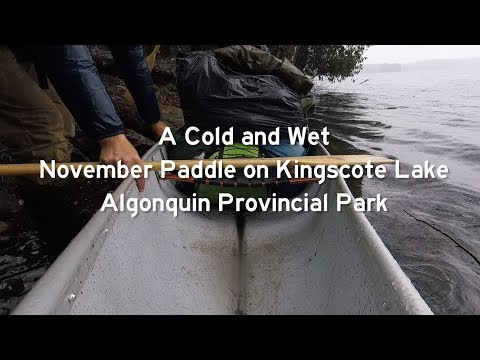 A Cold, Wet, November Paddle on Kingscote Lake - Algonquin Provincial Park