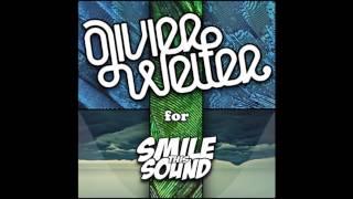 Olivier Weiter - Smile This Mixtape # 5