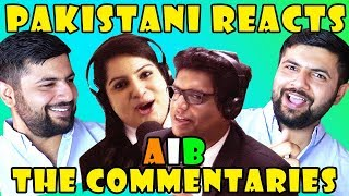 Pakistani Reacts to AIB : The Commentaries - Mu...