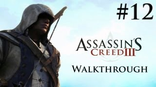 assassin s creed 3 walkthrough gameplay part 12 sequence 3 xbox 360 ps3 pc