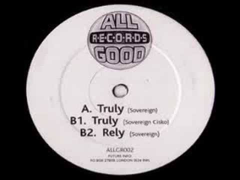 Sovereign Truly (All Good Records)