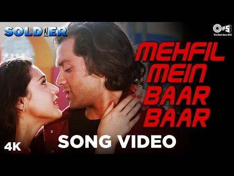 Mehfil Mein Baar Baar Song Video - Soldier | Bobby  Deol & Preity Zinta | Kumar Sanu &  Alka Yagnik