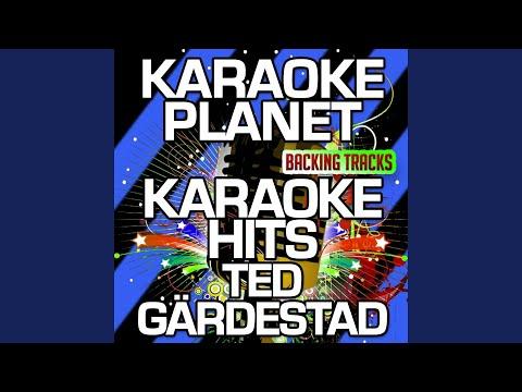 Oh Vilken Härlig Dag (Karaoke Version With Background Vocals) (Originally Performed By Ted...