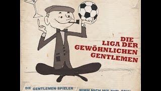 Die Liga der gewöhnlichen Gentlemen - Die Gentlemen Spieler
