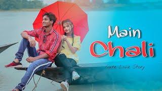Main Chali Main Chali | Romantic Love Story | Urvashi Kiran Sharma| Ft. Jeet & Annie | Besharam Boyz